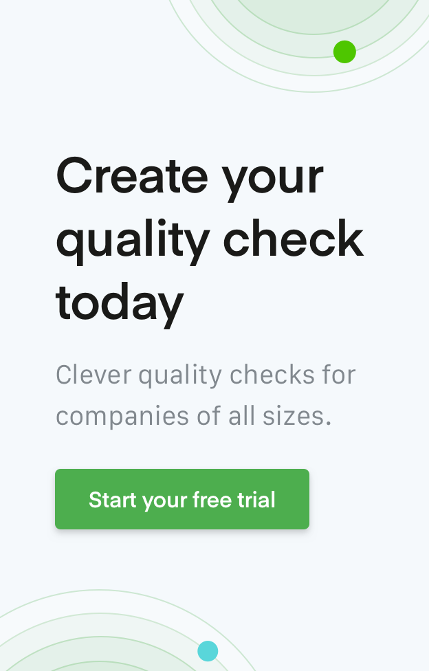 Create your quality check today